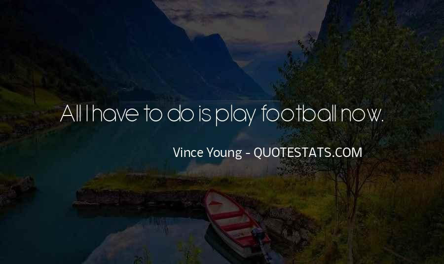 Vince Young Quotes #400265