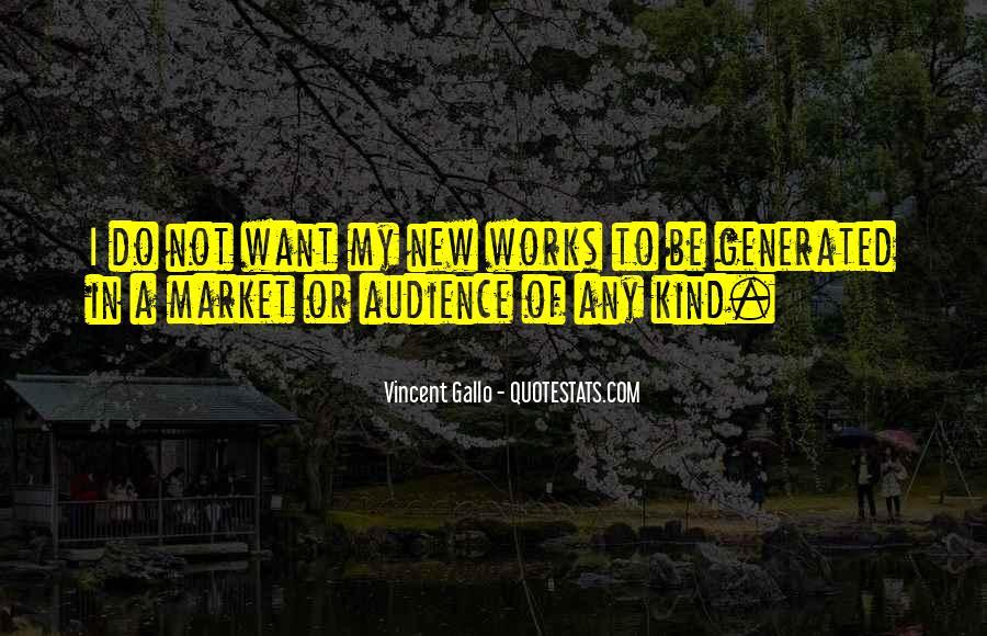 Vincent Gallo Quotes #1514989