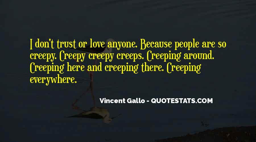 Vincent Gallo Quotes #721811