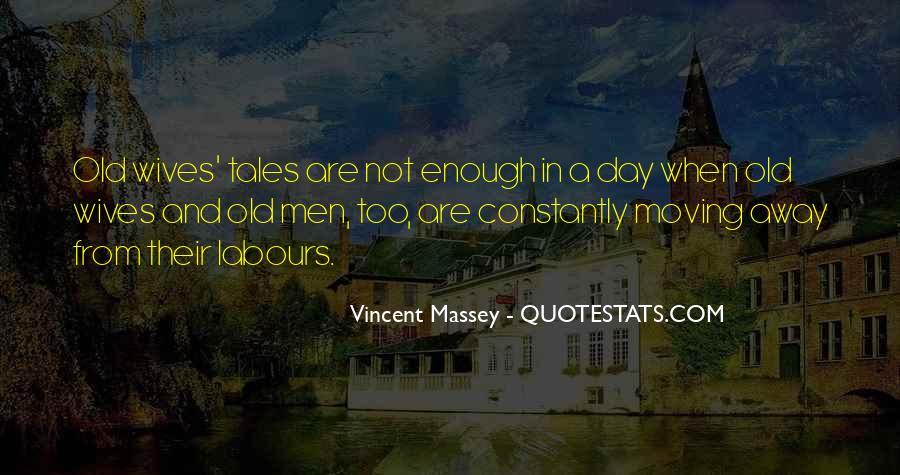 Vincent Massey Quotes #1009188
