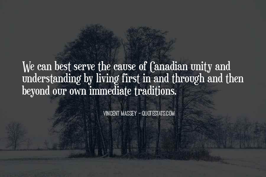 Vincent Massey Quotes #1247565