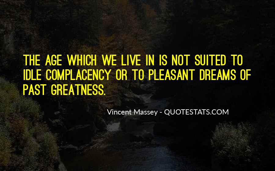 Vincent Massey Quotes #1652052