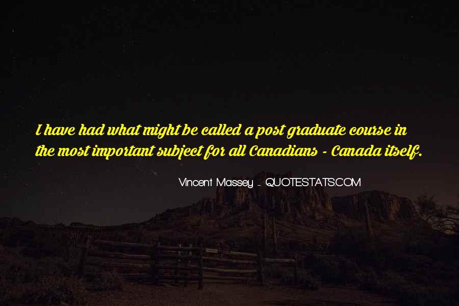 Vincent Massey Quotes #489652