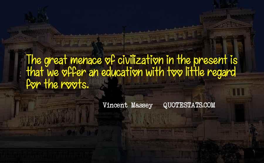 Vincent Massey Quotes #784952