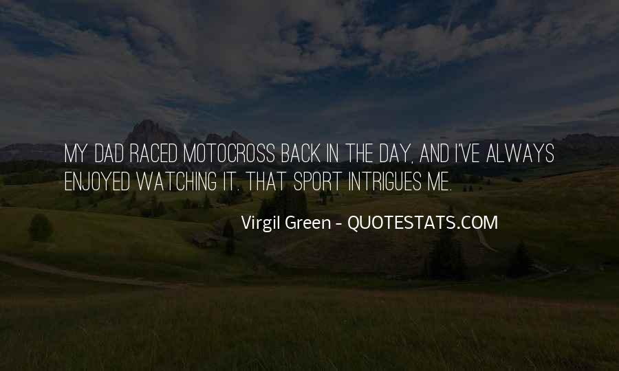 Virgil Green Quotes #1074548