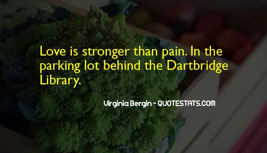 Virginia Bergin Quotes #98190