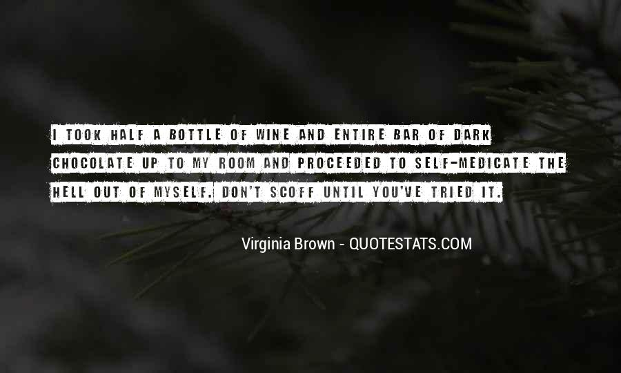 Virginia Brown Quotes #1337745