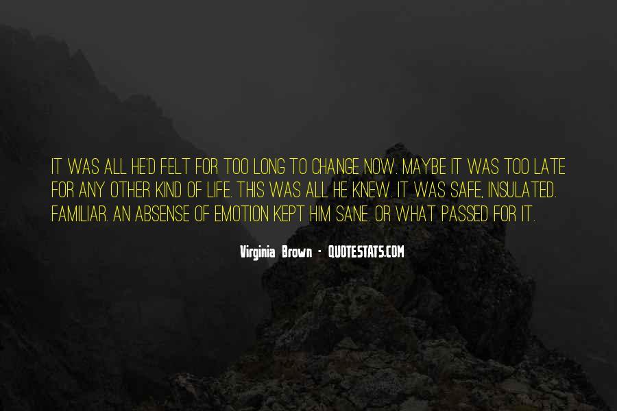 Virginia Brown Quotes #1778990