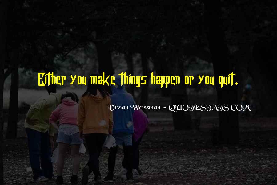 Vivian Weissman Quotes #1251523