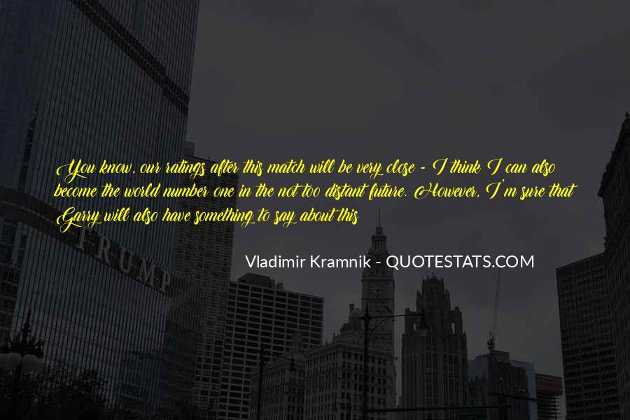 Vladimir Kramnik Quotes #1051568