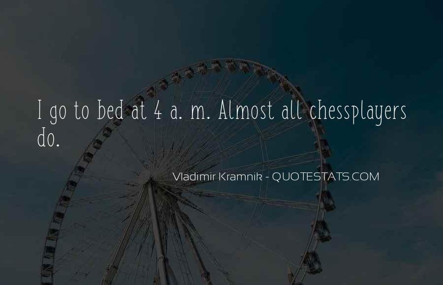 Vladimir Kramnik Quotes #1073851