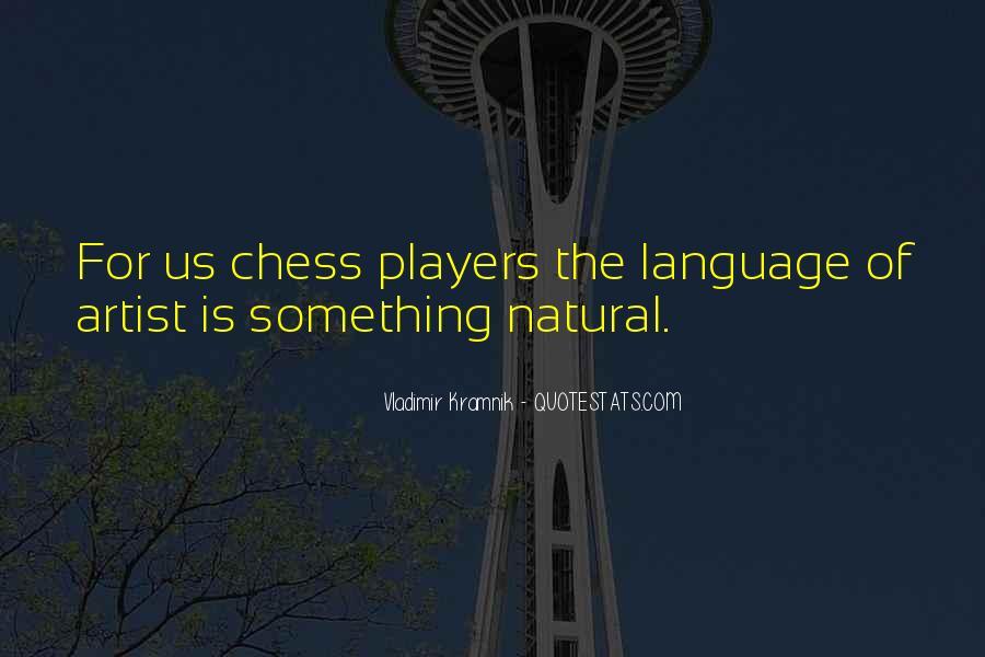 Vladimir Kramnik Quotes #1313336