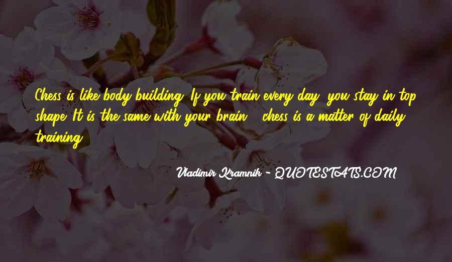 Vladimir Kramnik Quotes #1570546