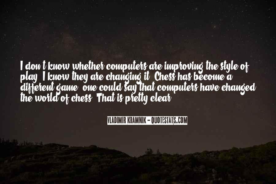 Vladimir Kramnik Quotes #555149