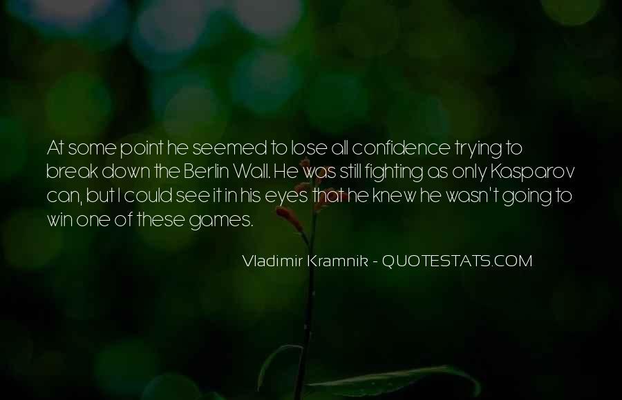 Vladimir Kramnik Quotes #555255