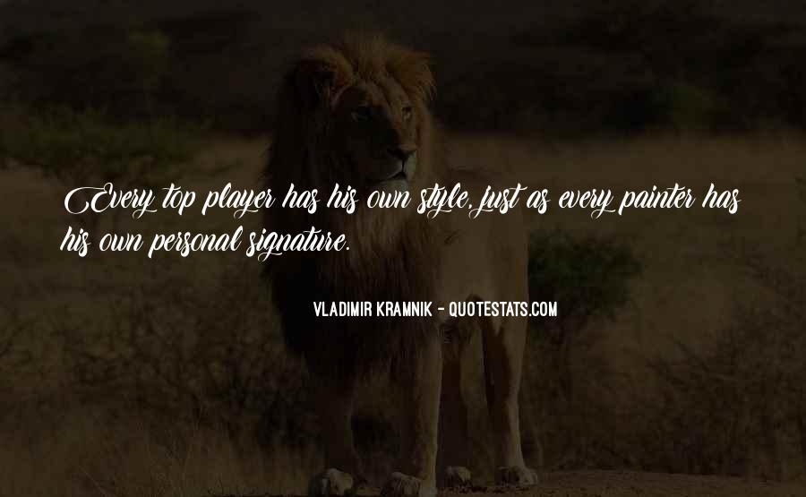 Vladimir Kramnik Quotes #597617
