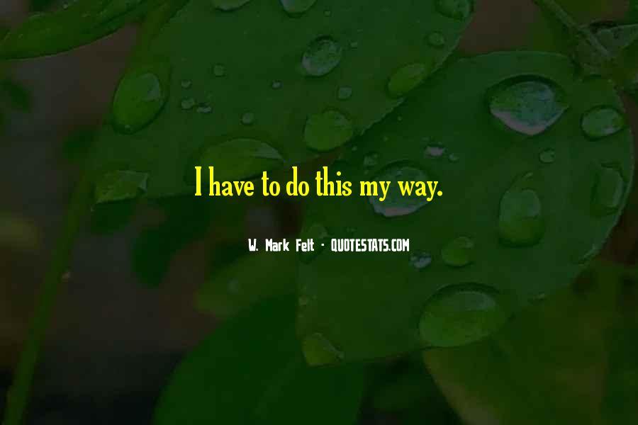 W. Mark Felt Quotes #1075462
