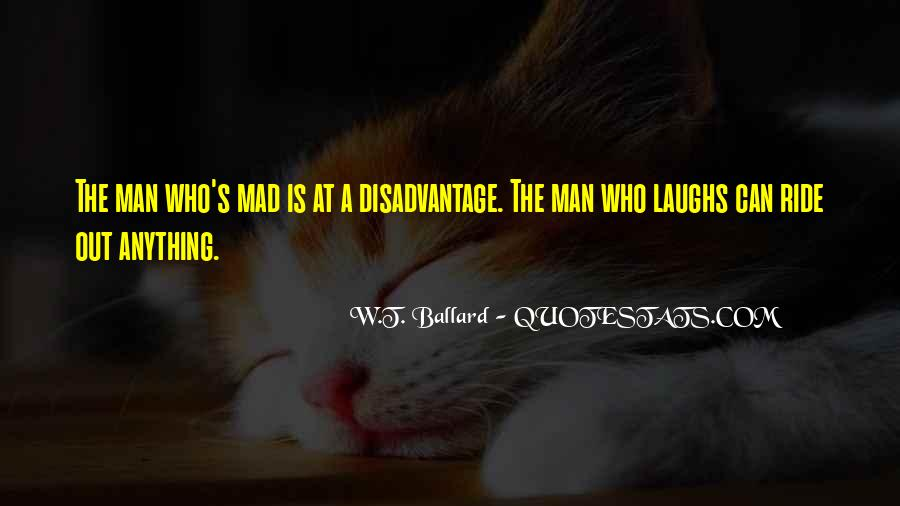 W.T. Ballard Quotes #1350558