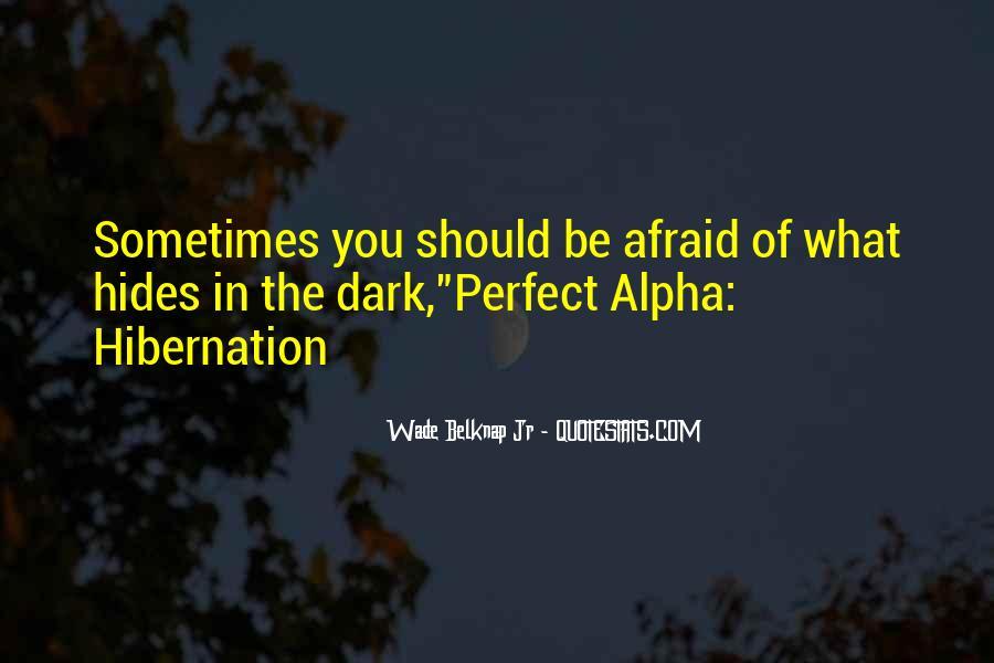 Wade Belknap Jr Quotes #709046