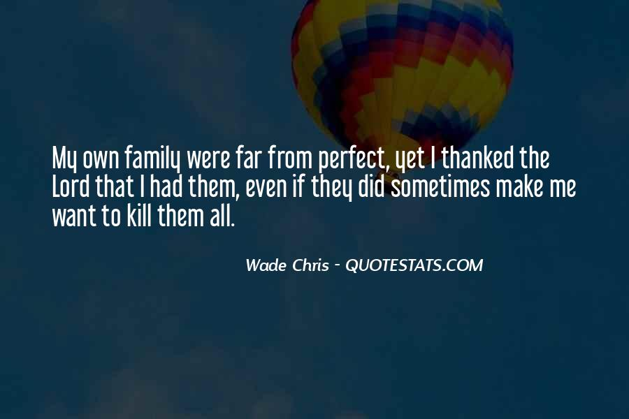 Wade Chris Quotes #274926