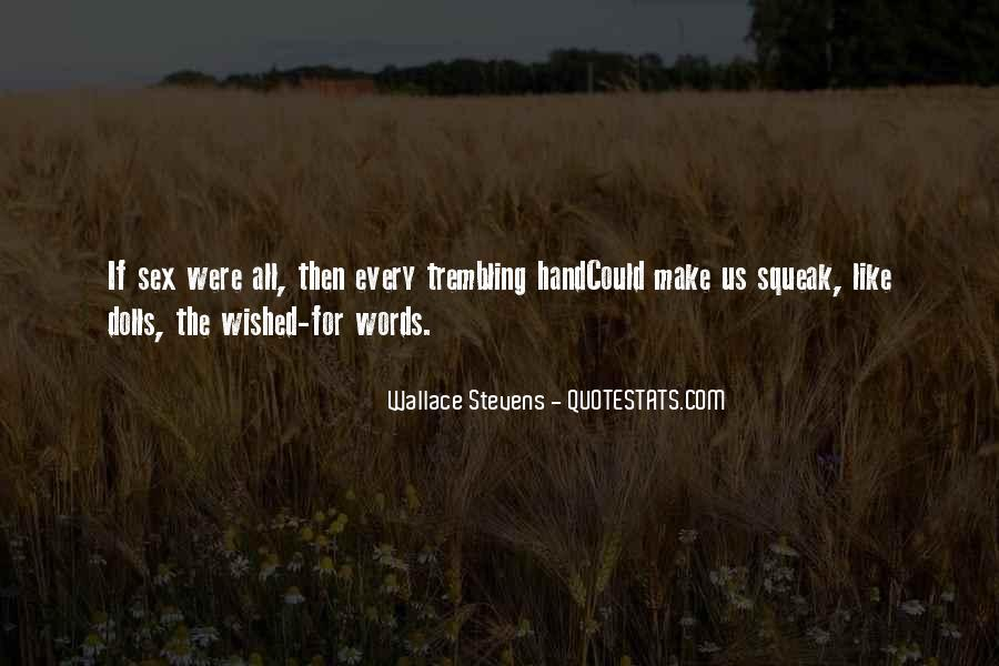 Wallace Stevens Quotes #1104208