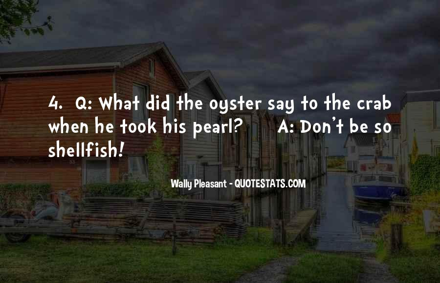 Wally Pleasant Quotes #89704