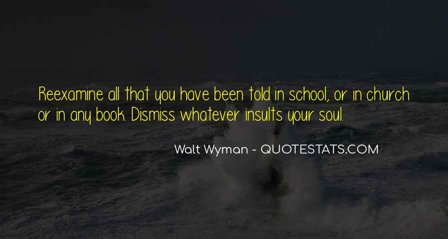 Walt Wyman Quotes #70851