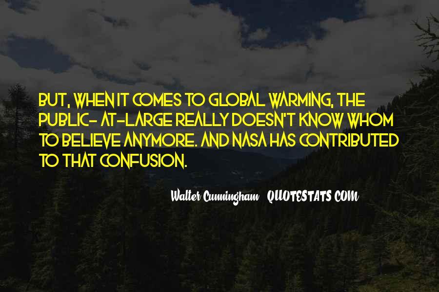 Walter Cunningham Quotes #1615267