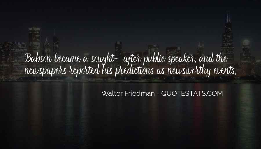 Walter Friedman Quotes #1766397