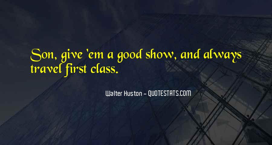 Walter Huston Quotes #1660907