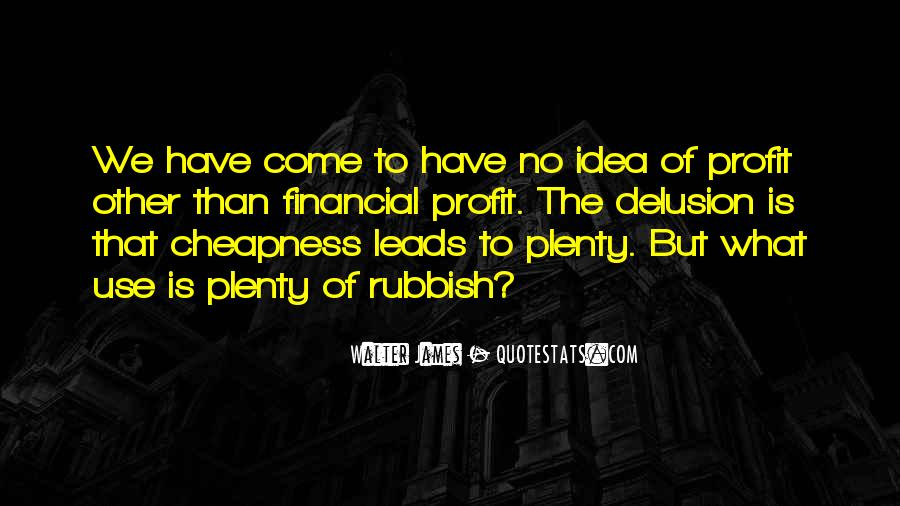 Walter James Quotes #1852416