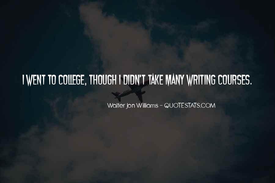 Walter Jon Williams Quotes #1166573