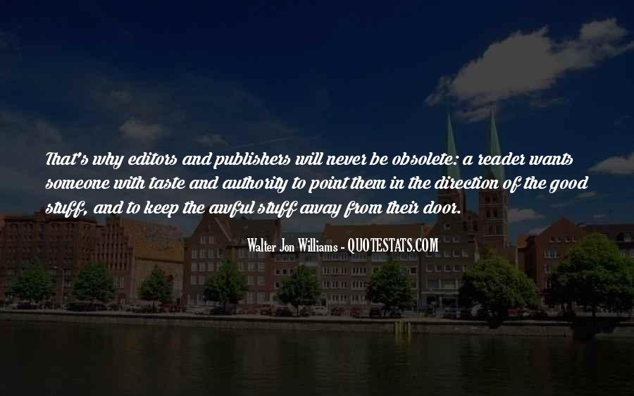 Walter Jon Williams Quotes #1189209