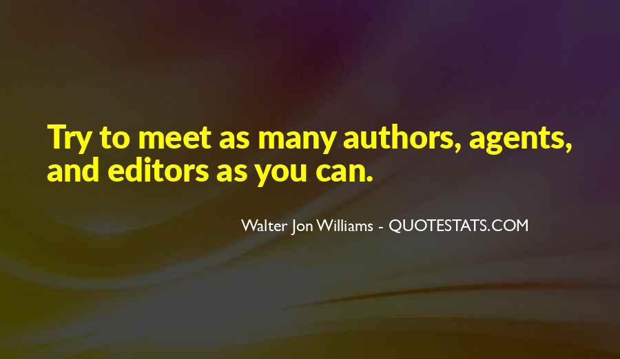 Walter Jon Williams Quotes #1275698