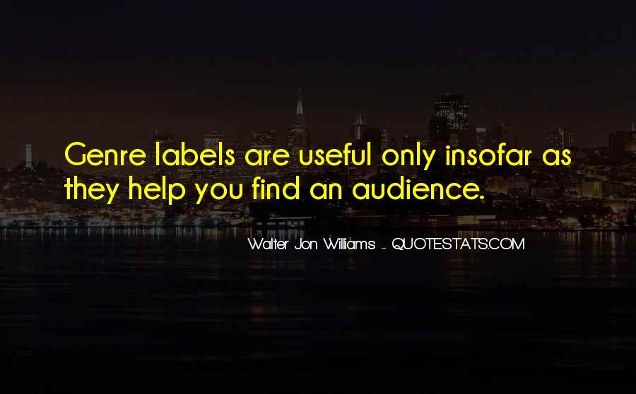 Walter Jon Williams Quotes #1309850