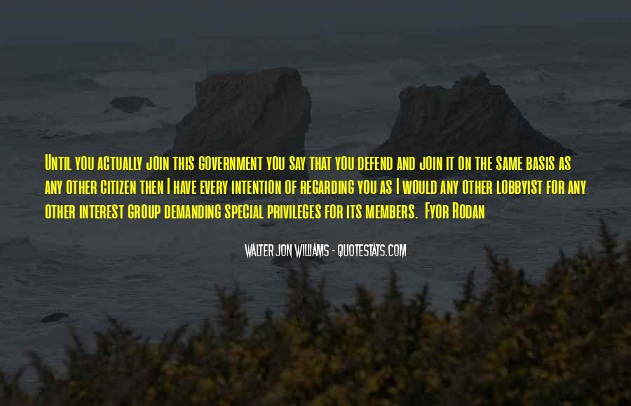 Walter Jon Williams Quotes #1363658