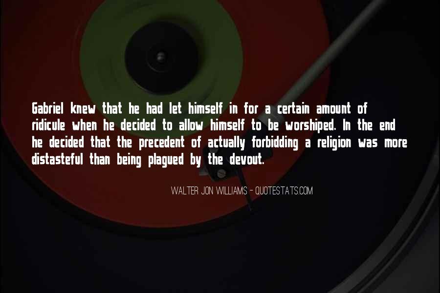 Walter Jon Williams Quotes #1582617