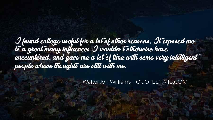 Walter Jon Williams Quotes #1748089