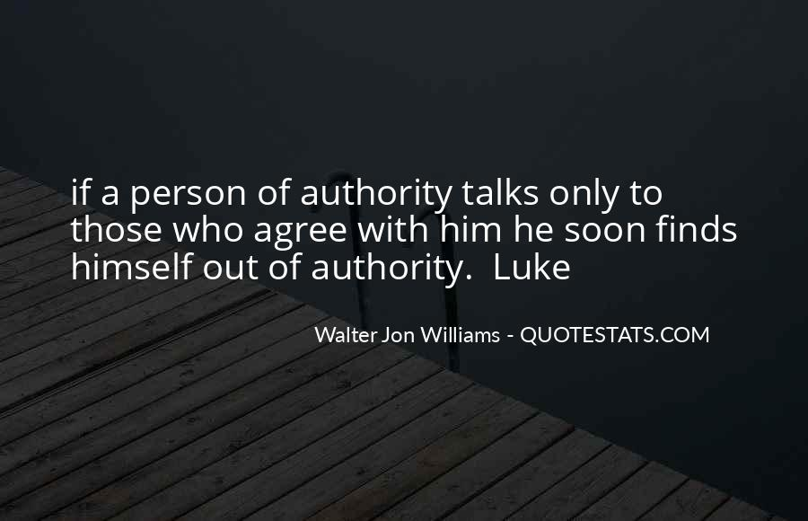 Walter Jon Williams Quotes #1805841