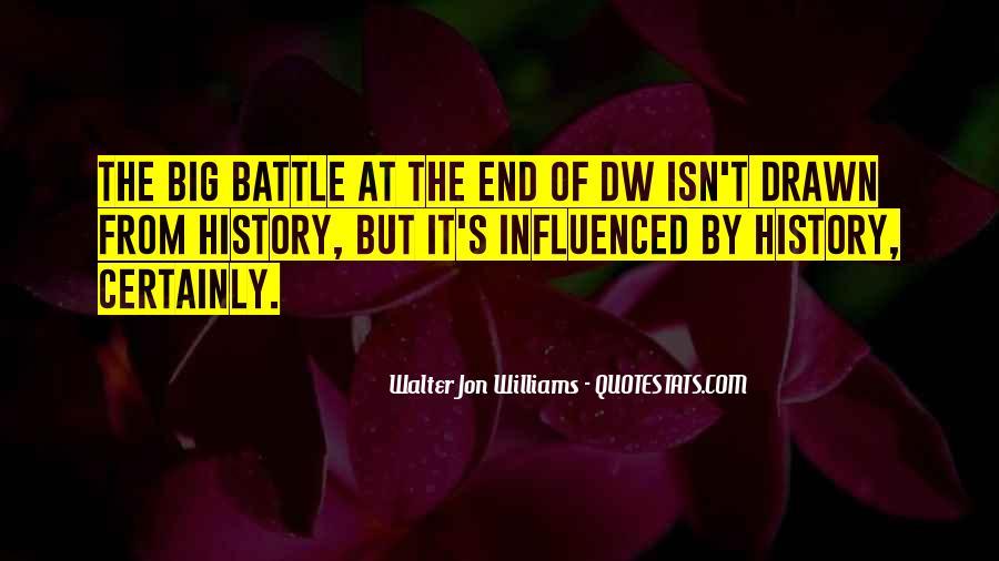 Walter Jon Williams Quotes #1807316
