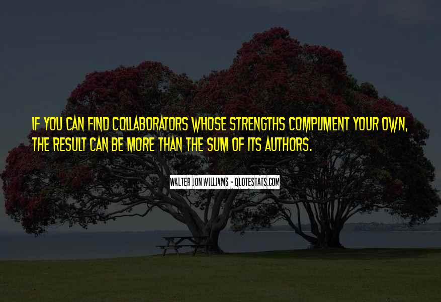 Walter Jon Williams Quotes #1847956