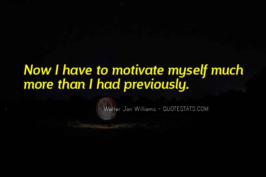 Walter Jon Williams Quotes #557032