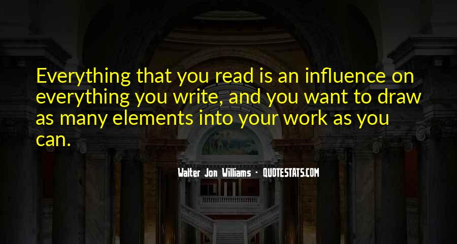 Walter Jon Williams Quotes #572218
