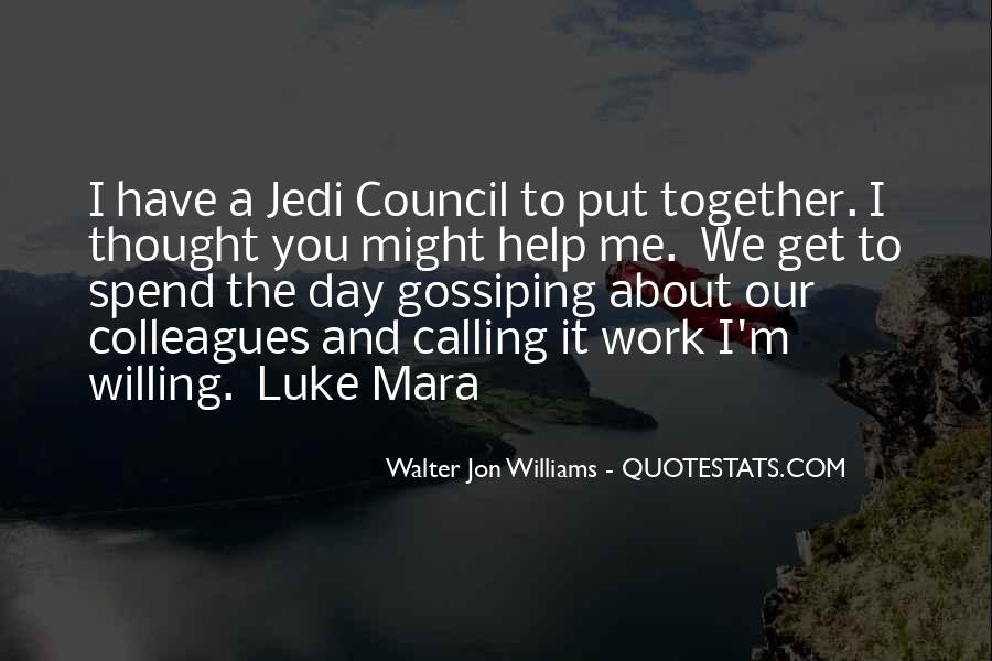 Walter Jon Williams Quotes #578785