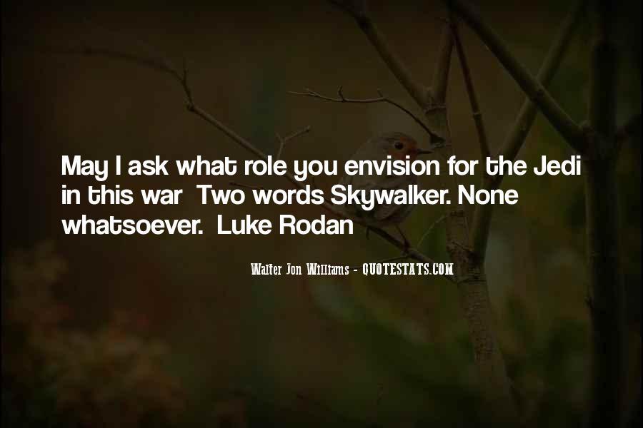 Walter Jon Williams Quotes #630205