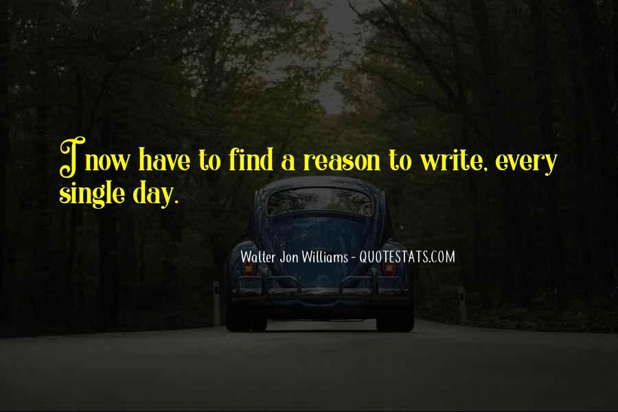 Walter Jon Williams Quotes #812064