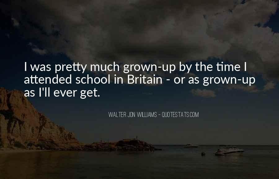Walter Jon Williams Quotes #971209