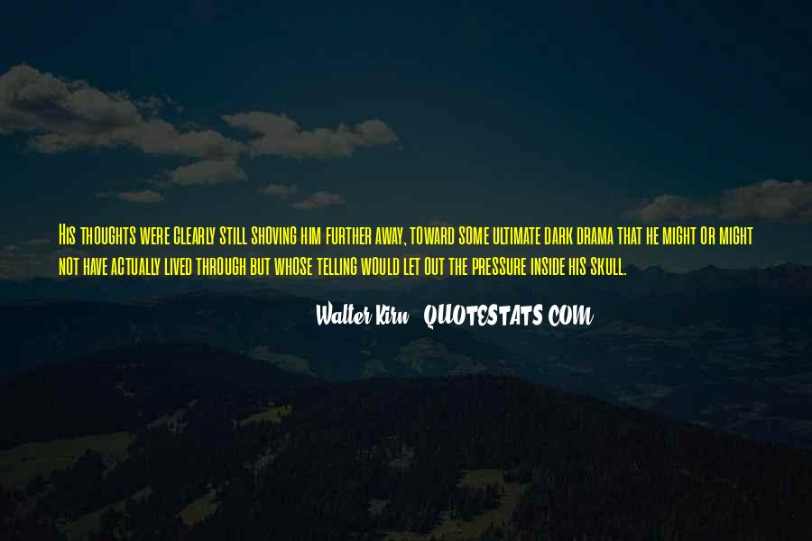 Walter Kirn Quotes #633790