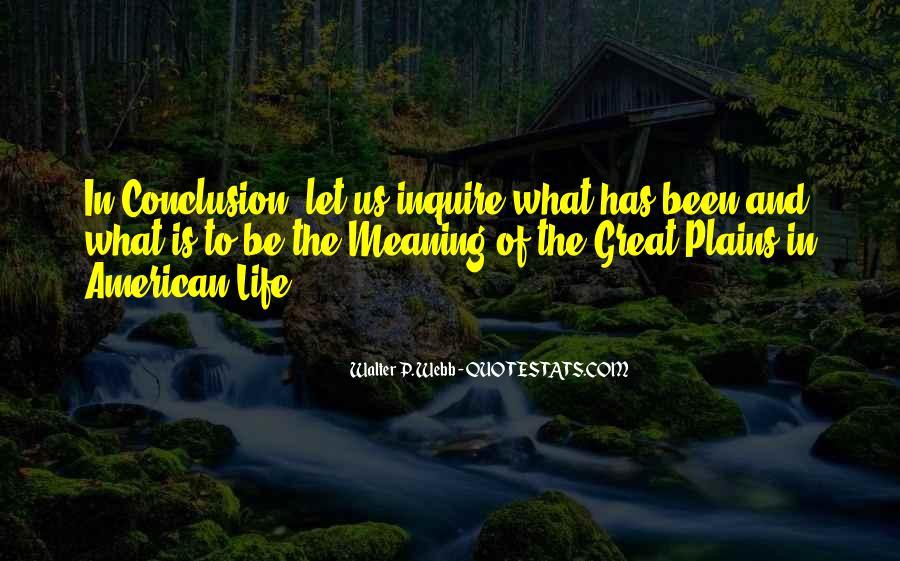 Walter P. Webb Quotes #1276523