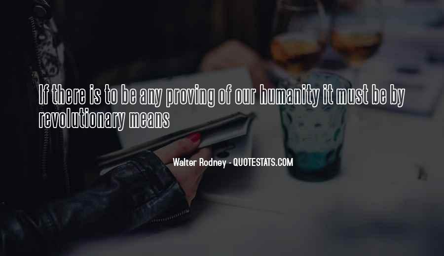 Walter Rodney Quotes #1163832